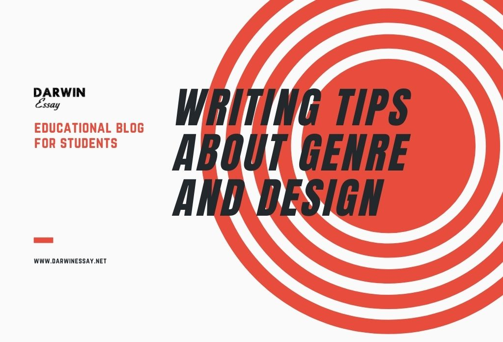 Banner for Writing Tips about Genre and Design DarwinEssay Post created by essay writers.