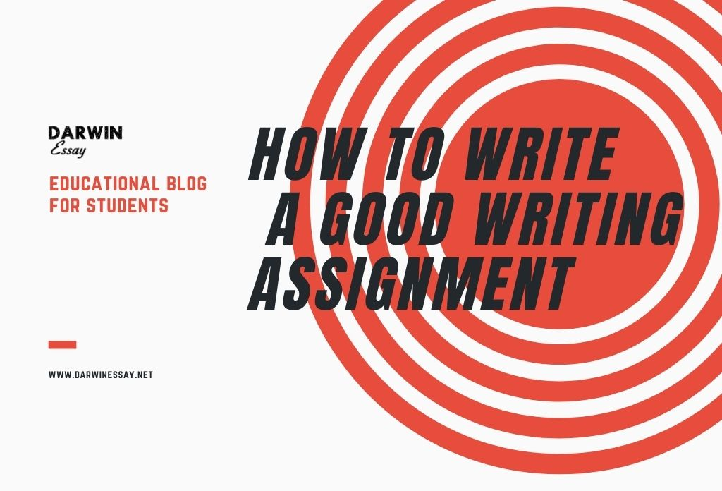 A short guide on how to write a good writing assignment Banner for this article